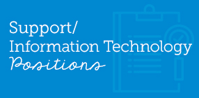 Support Information Technology Positions
