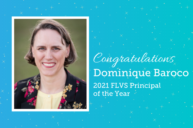 Congratulations Dominique Baroco 2021 FLVS Principal of the Year